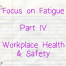 FoF part 4 workplace safety